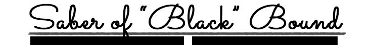 黒のセイバー