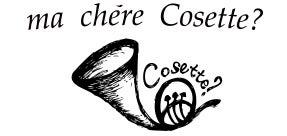 ma chere Cosette?(マシェールコゼット)